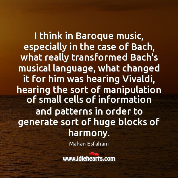 Image, I think in Baroque music, especially in the case of Bach, what