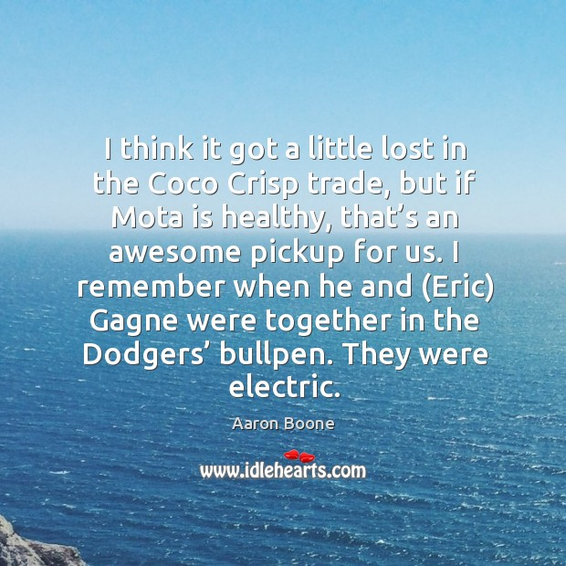 Image, I think it got a little lost in the coco crisp trade