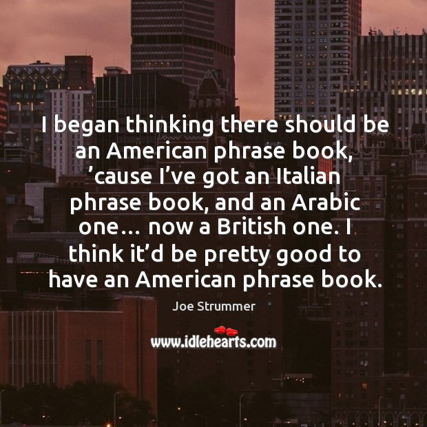 I think it'd be pretty good to have an american phrase book. Image
