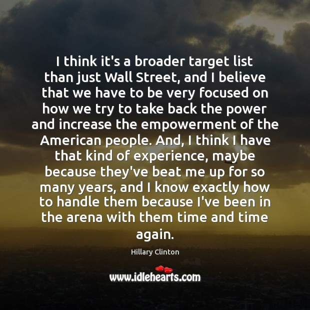 I think it's a broader target list than just Wall Street, and Image