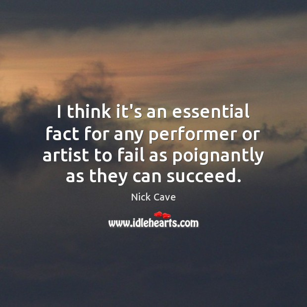 Image, I think it's an essential fact for any performer or artist to