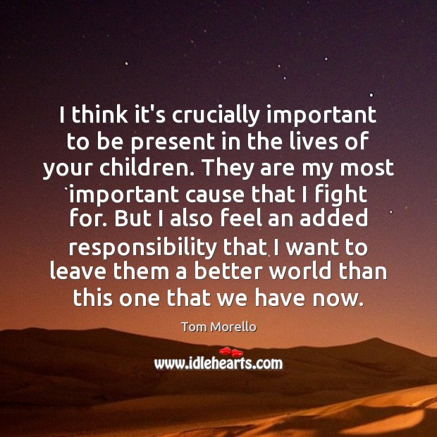 I think it's crucially important to be present in the lives of Image