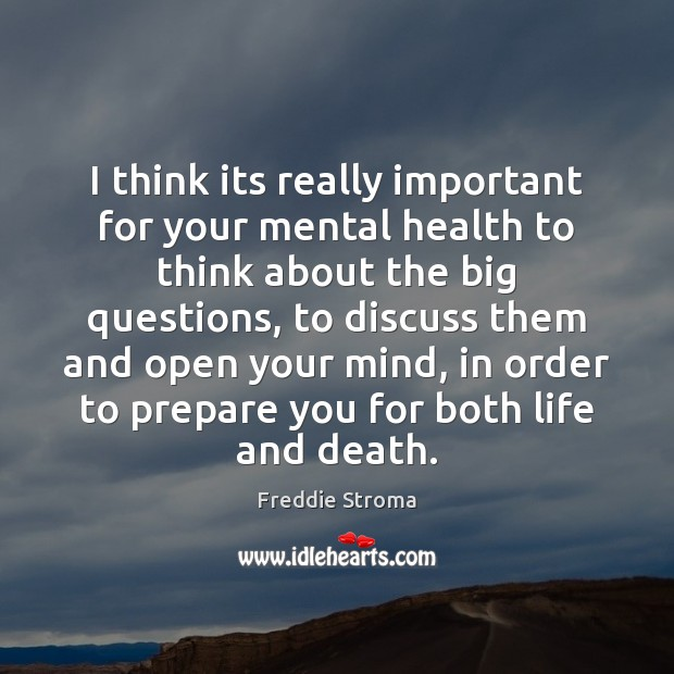 Image, I think its really important for your mental health to think about
