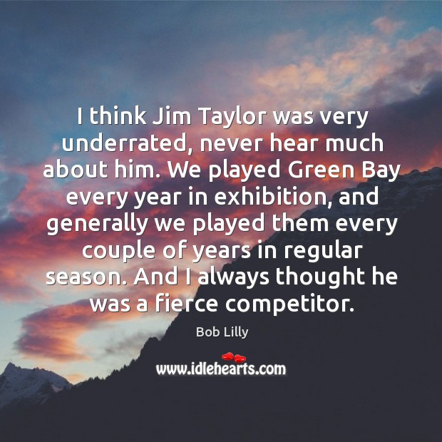Image, I think jim taylor was very underrated, never hear much about him.