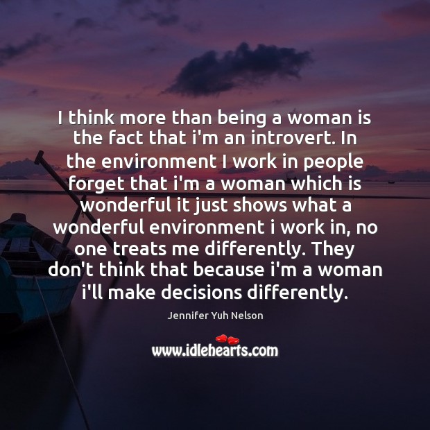 I think more than being a woman is the fact that i'm Jennifer Yuh Nelson Picture Quote
