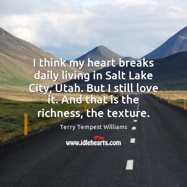 I think my heart breaks daily living in Salt Lake City, Utah. Image