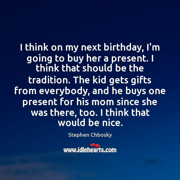 I think on my next birthday, I'm going to buy her a Be Nice Quotes Image