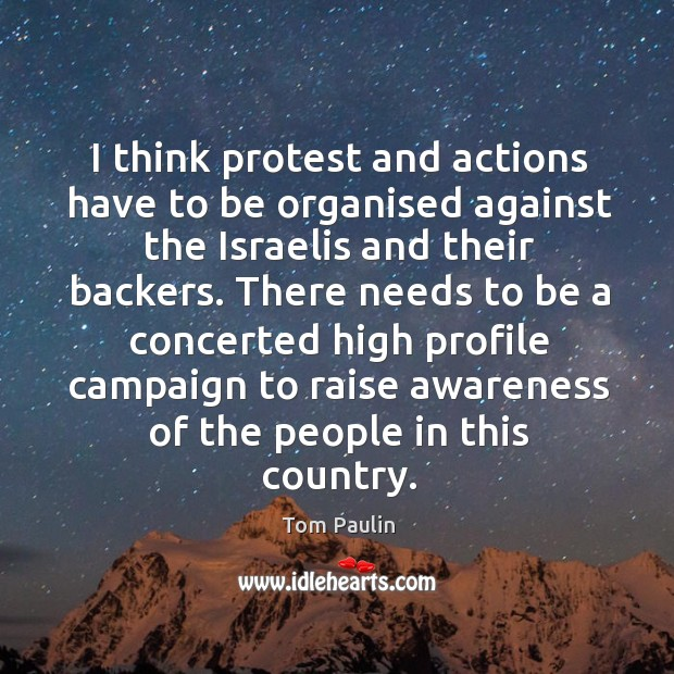 Image, I think protest and actions have to be organised against the israelis and their backers.