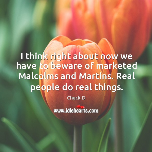 I think right about now we have to beware of marketed malcolms and martins. Image