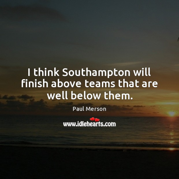 Picture Quote by Paul Merson