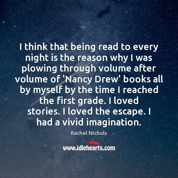 I think that being read to every night is the reason why Image