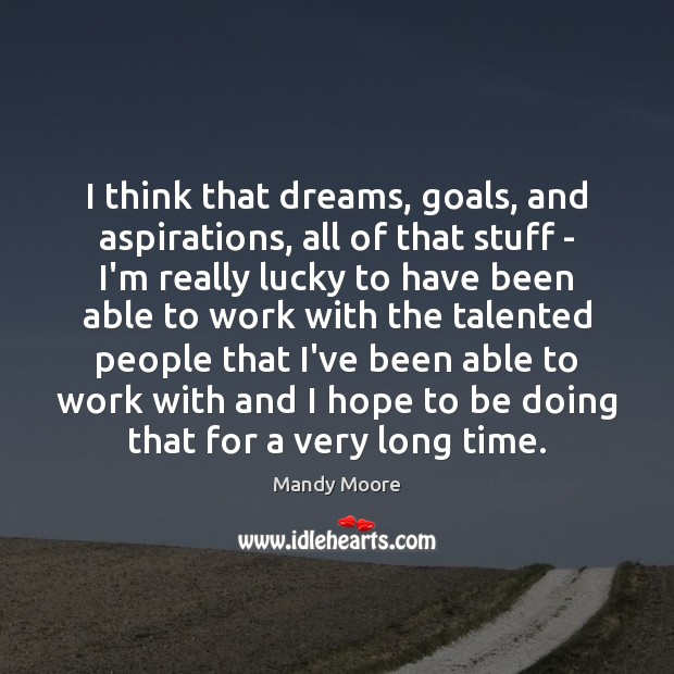dreams and aspirations Do you dare to dream - goals - aspirations - comfort zone (inknowation) tom bloom goals and dreams how to realize your goals and aspirations.