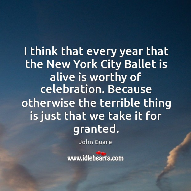 I think that every year that the new york city ballet is alive is worthy of celebration. Image