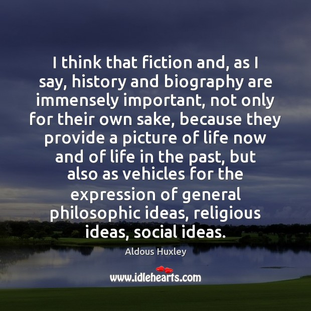 Image, I think that fiction and, as I say, history and biography are