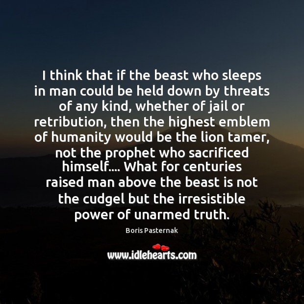 Image, I think that if the beast who sleeps in man could be