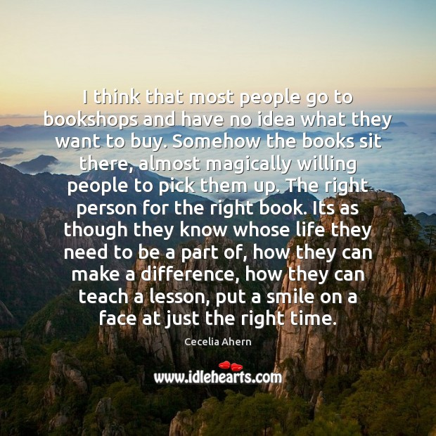 I think that most people go to bookshops and have no idea Image