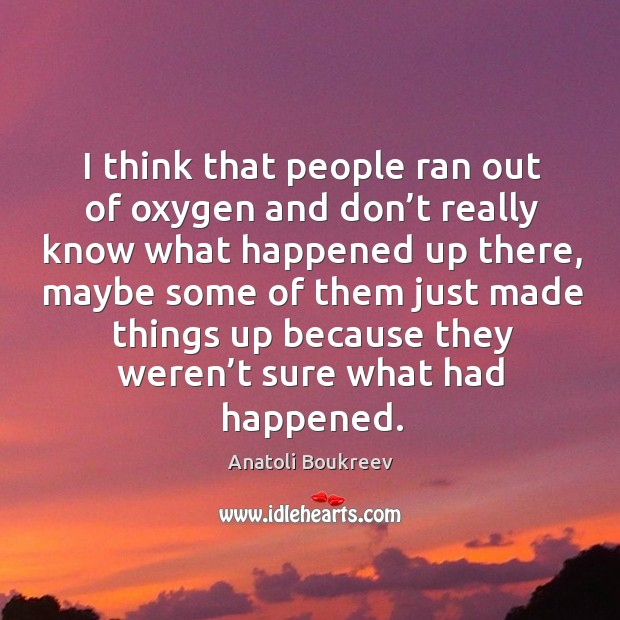 Picture Quote by Anatoli Boukreev