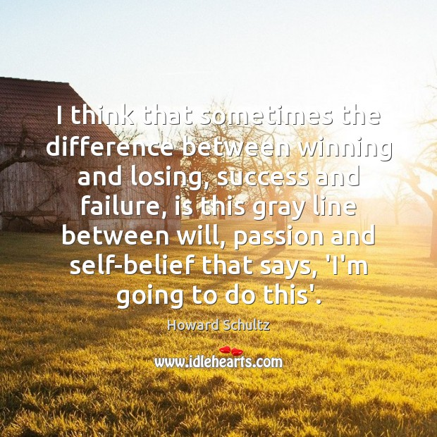 I think that sometimes the difference between winning and losing, success and Image