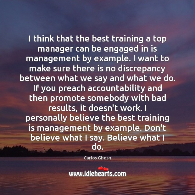 Image, I think that the best training a top manager can be engaged