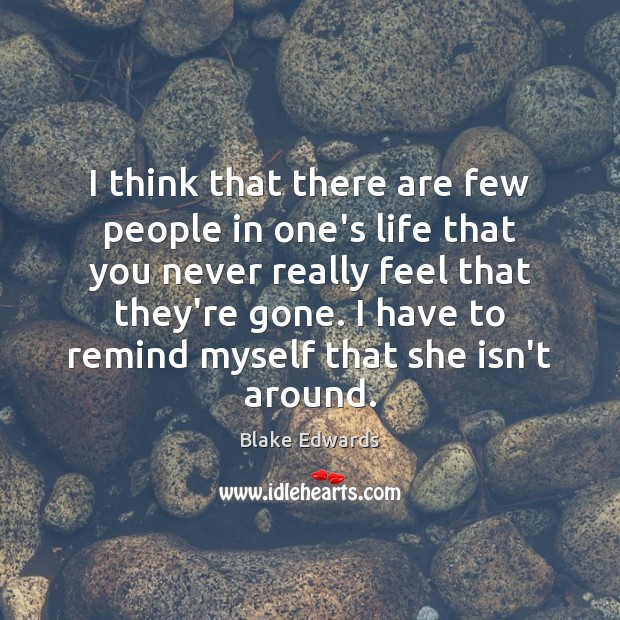 Image, I think that there are few people in one's life that you