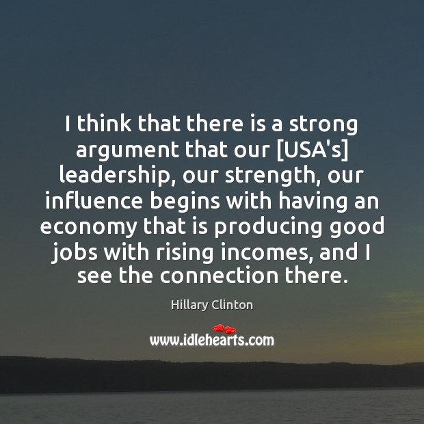 Image, I think that there is a strong argument that our [USA's] leadership,