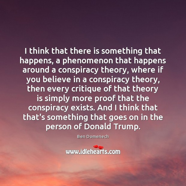 Image, I think that there is something that happens, a phenomenon that happens