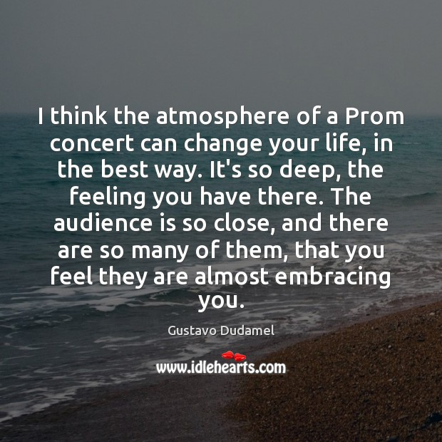 I think the atmosphere of a Prom concert can change your life, Image