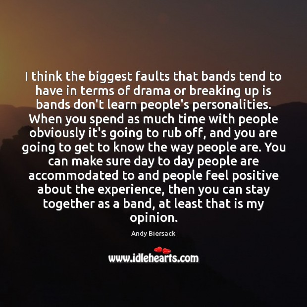 Image, I think the biggest faults that bands tend to have in terms