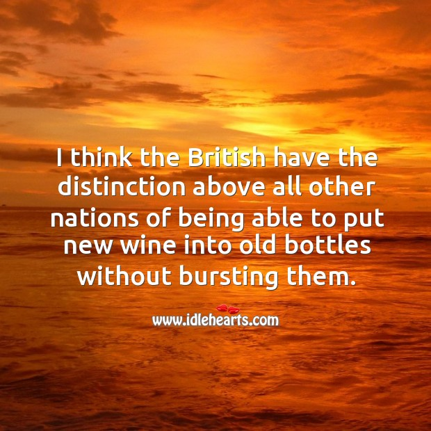 Image, I think the british have the distinction above all other nations of being