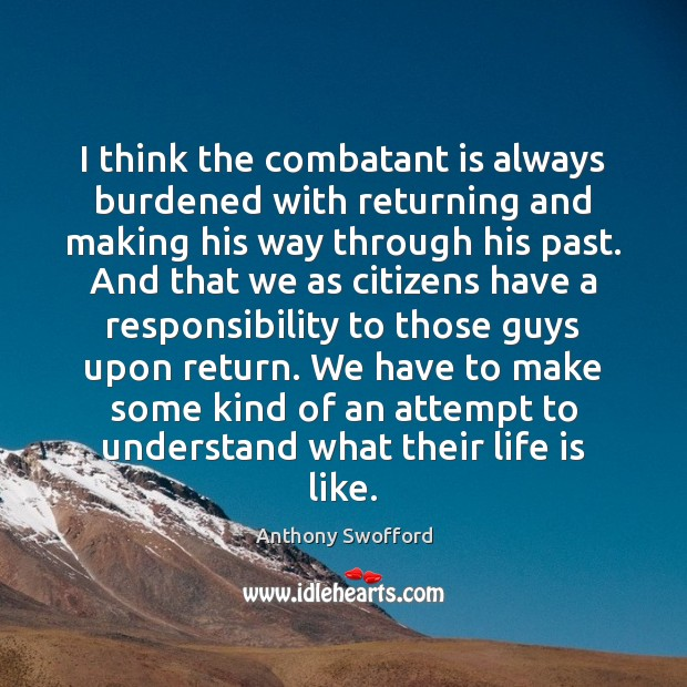 I think the combatant is always burdened with returning and making his Image