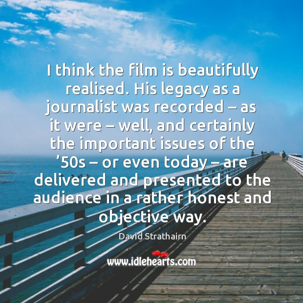 Picture Quote by David Strathairn