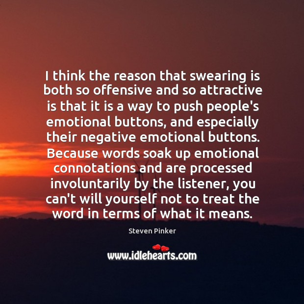 Image, I think the reason that swearing is both so offensive and so