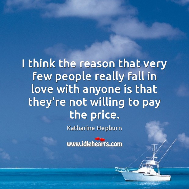 I think the reason that very few people really fall in love Image