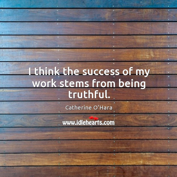 Picture Quote by Catherine O'Hara
