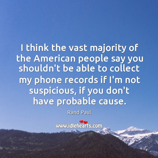 I think the vast majority of the American people say you shouldn't Image