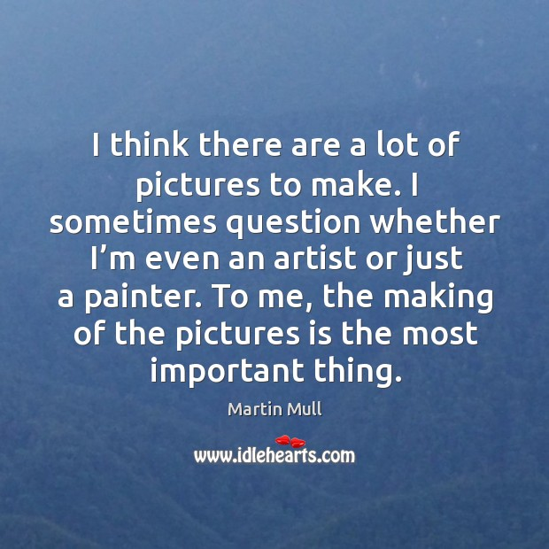 I think there are a lot of pictures to make. Image