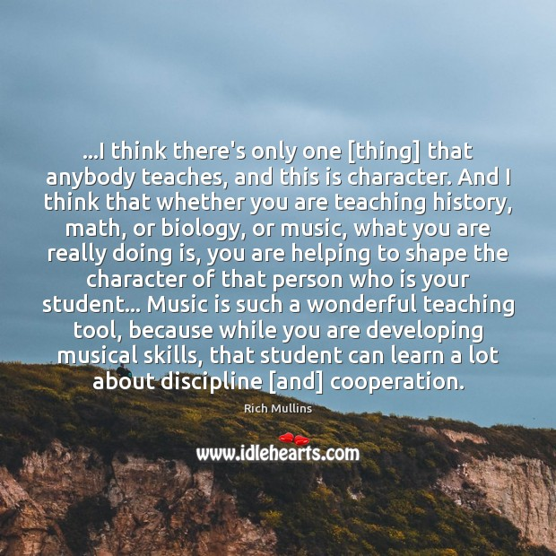 Image, …I think there's only one [thing] that anybody teaches, and this is