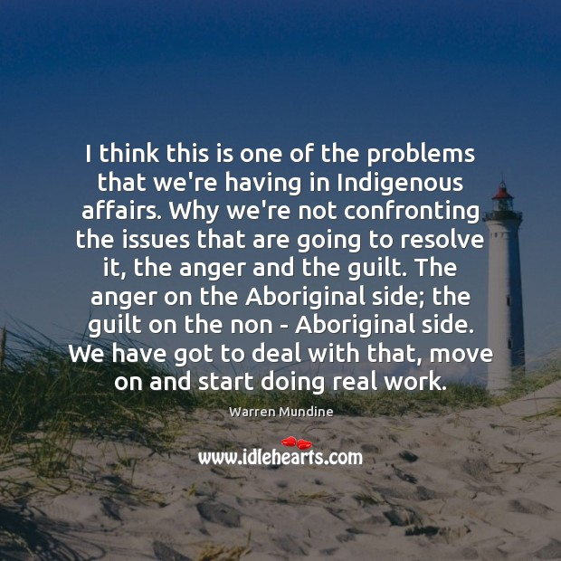 I think this is one of the problems that we're having in Move On Quotes Image