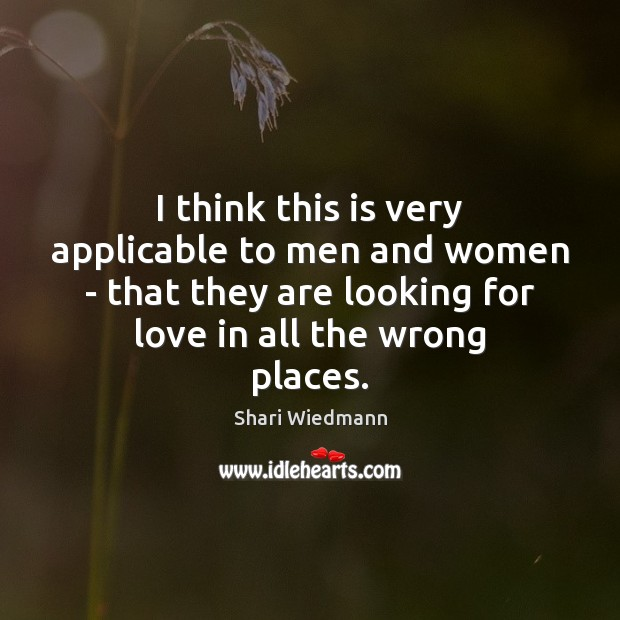 Image, I think this is very applicable to men and women – that