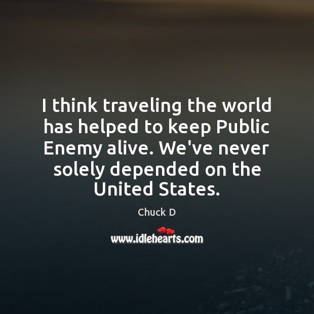 Picture Quote by Chuck D
