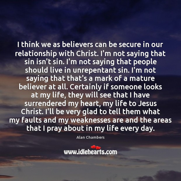 Image, I think we as believers can be secure in our relationship with