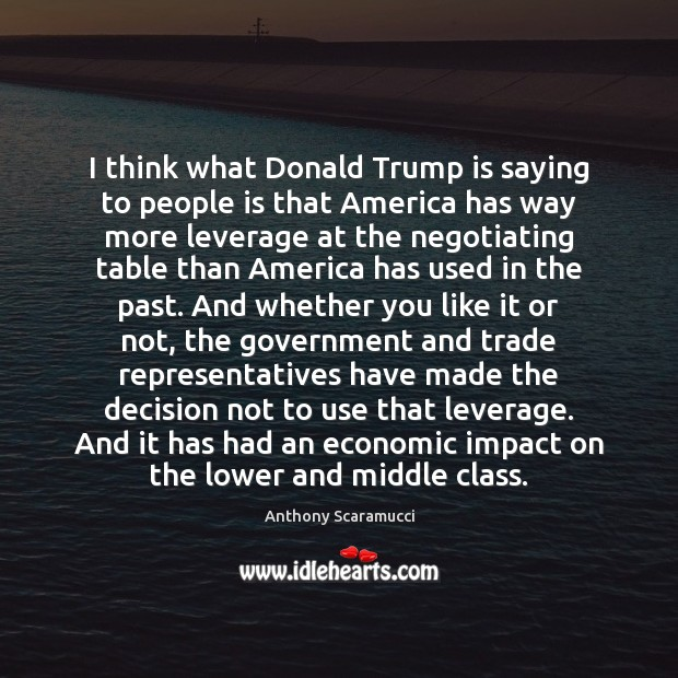 I think what Donald Trump is saying to people is that America Image