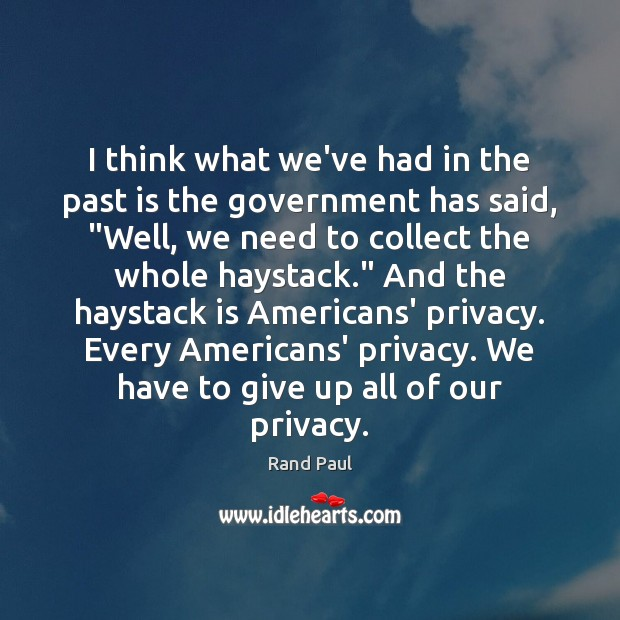 I think what we've had in the past is the government has Past Quotes Image