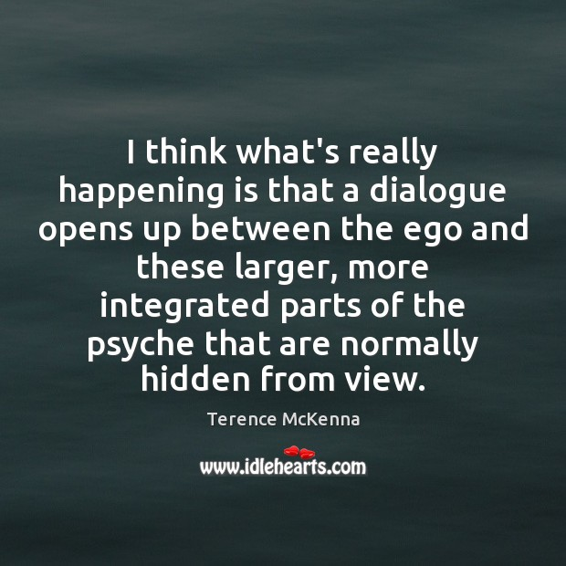 335e3f35cbef I think what s really happening is that a dialogue opens up between