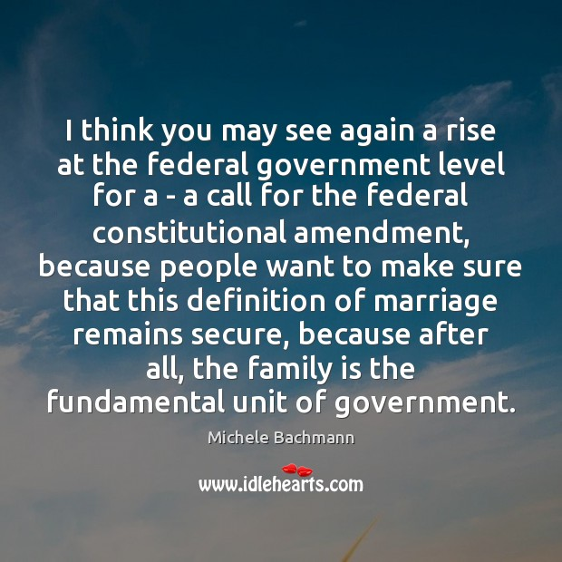I think you may see again a rise at the federal government Image