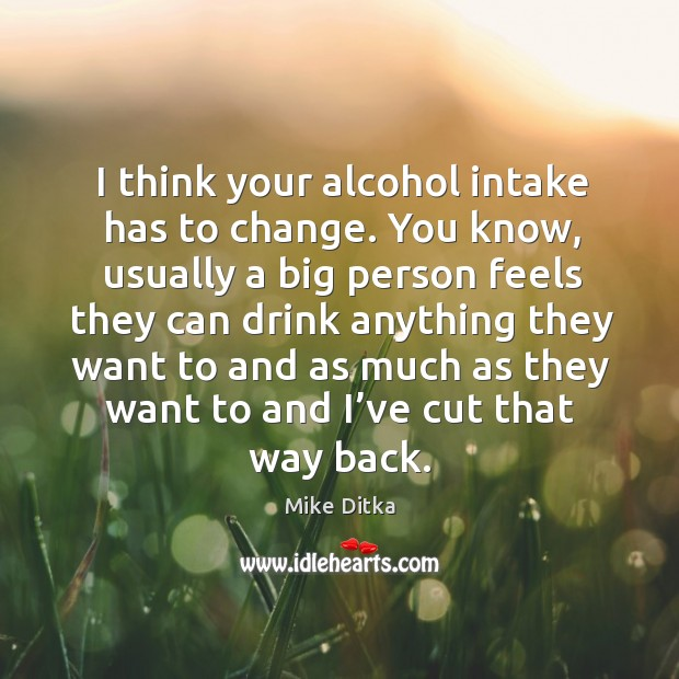 I think your alcohol intake has to change. Image
