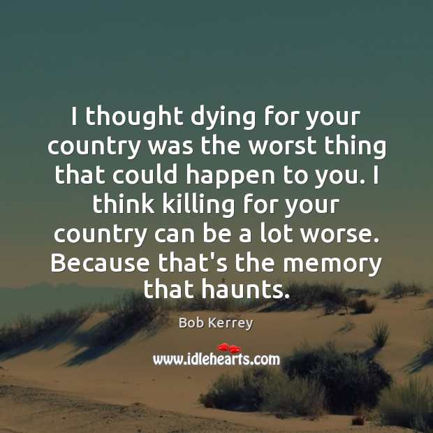 Image, I thought dying for your country was the worst thing that could
