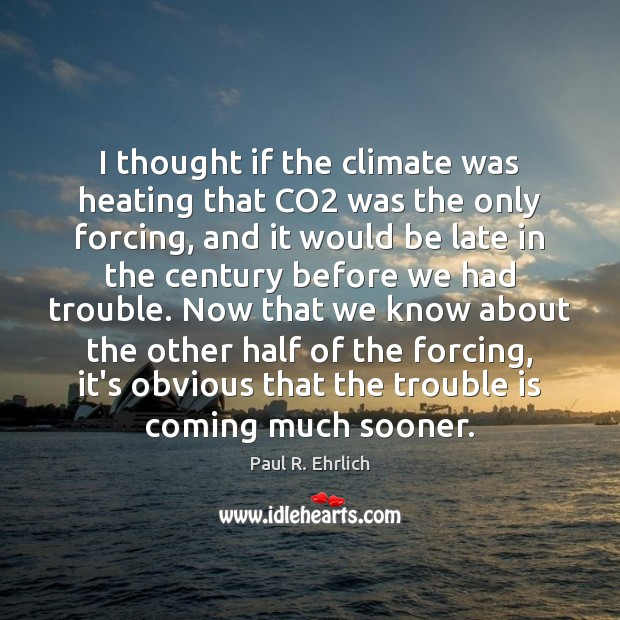 Image, I thought if the climate was heating that CO2 was the only