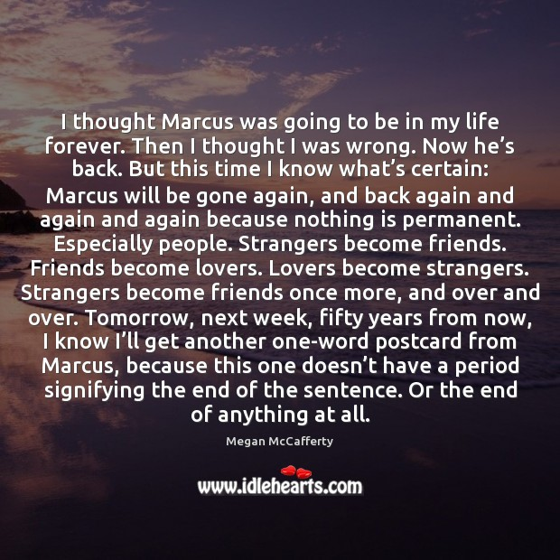 Image, I thought Marcus was going to be in my life forever. Then