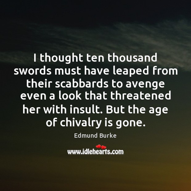 Image, I thought ten thousand swords must have leaped from their scabbards to